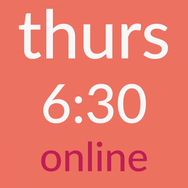 thursday 6:30am online