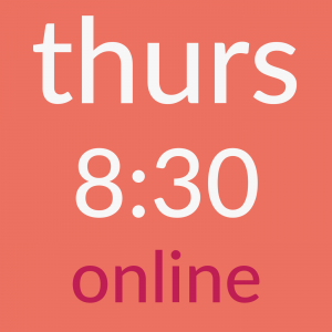 thursday 8:30am online