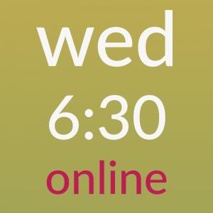 wednesday 6:30am online